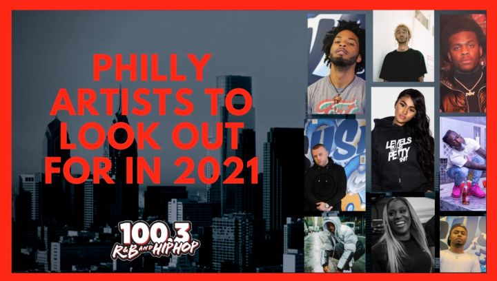 Philly Artists To Look Out For In 2021